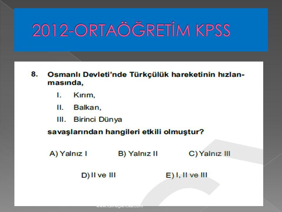2012-ORTAÖĞRETİM KPSS www.tariheglencesi.com