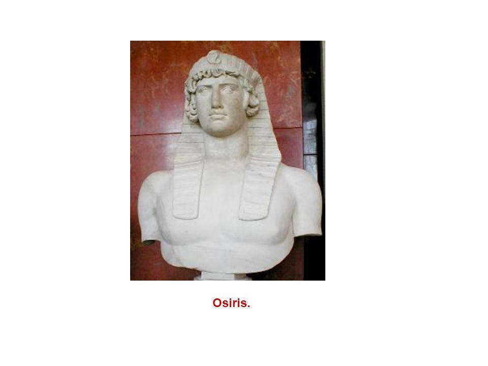 Osiris.