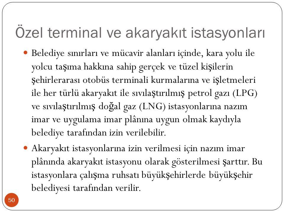 Özel terminal ve akaryakıt istasyonları