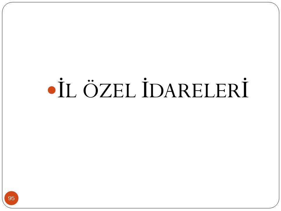 İL ÖZEL İDARELERİ