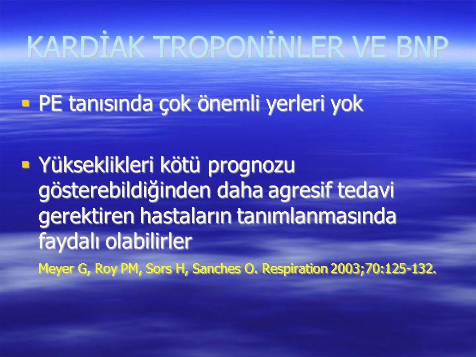 KARDİAK TROPONİNLER VE BNP