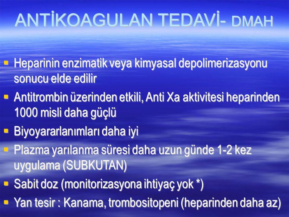 ANTİKOAGULAN TEDAVİ- DMAH