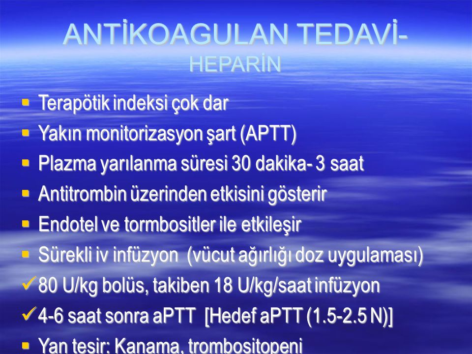 ANTİKOAGULAN TEDAVİ- HEPARİN