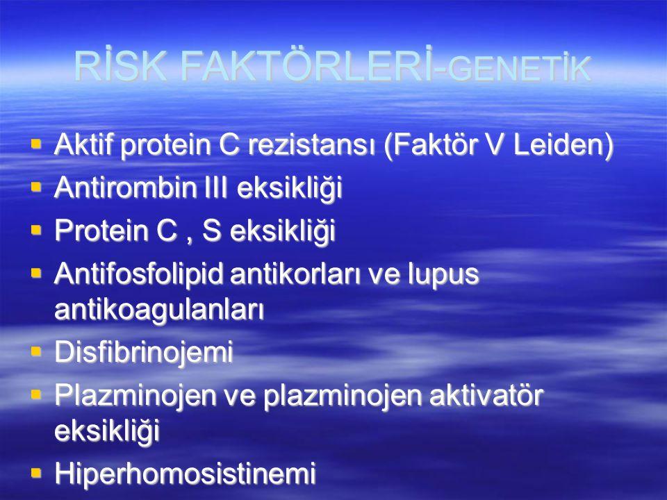 RİSK FAKTÖRLERİ-GENETİK