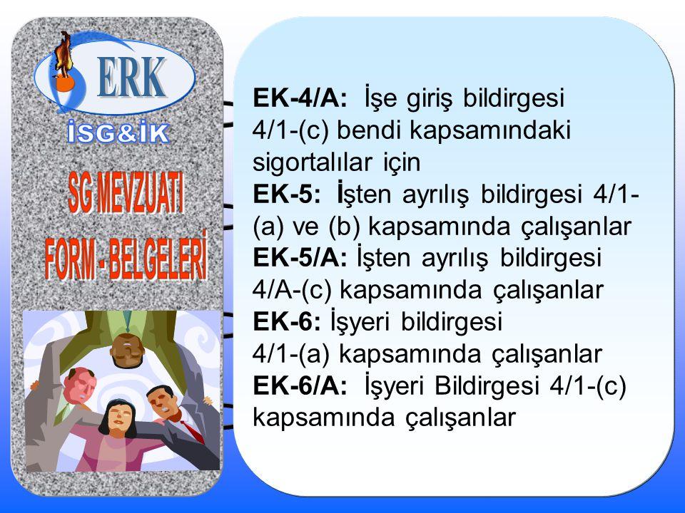 EK-5: İşten ayrılış bildirgesi 4/1-(a) ve (b) kapsamında çalışanlar