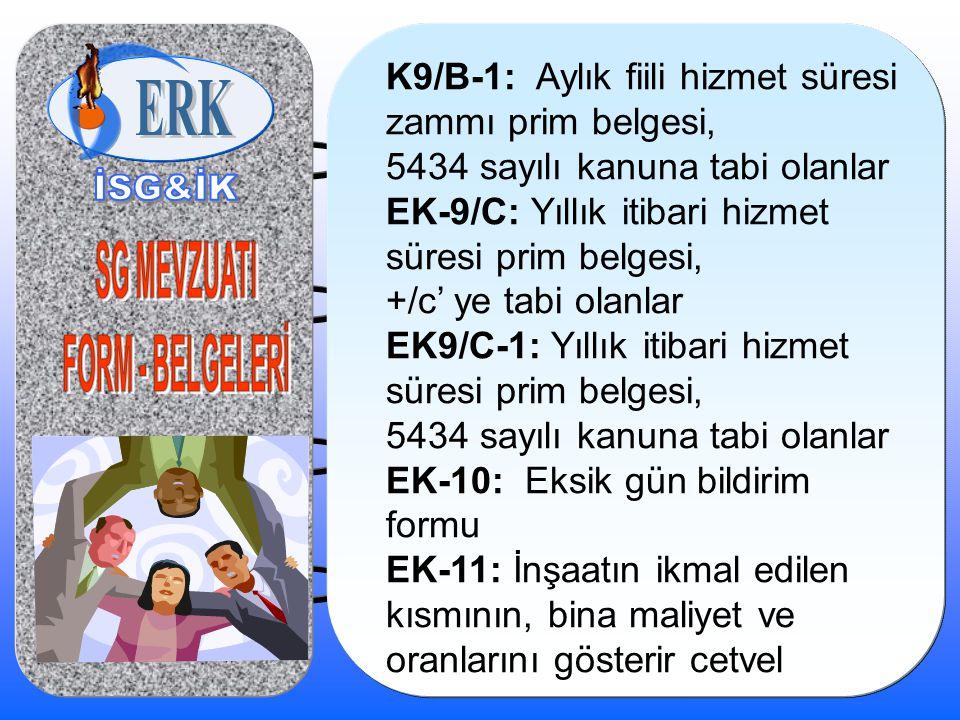 K9/B-1: Aylık fiili hizmet süresi zammı prim belgesi,