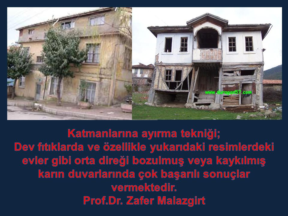Katmanlarına ayırma tekniği; Prof.Dr. Zafer Malazgirt