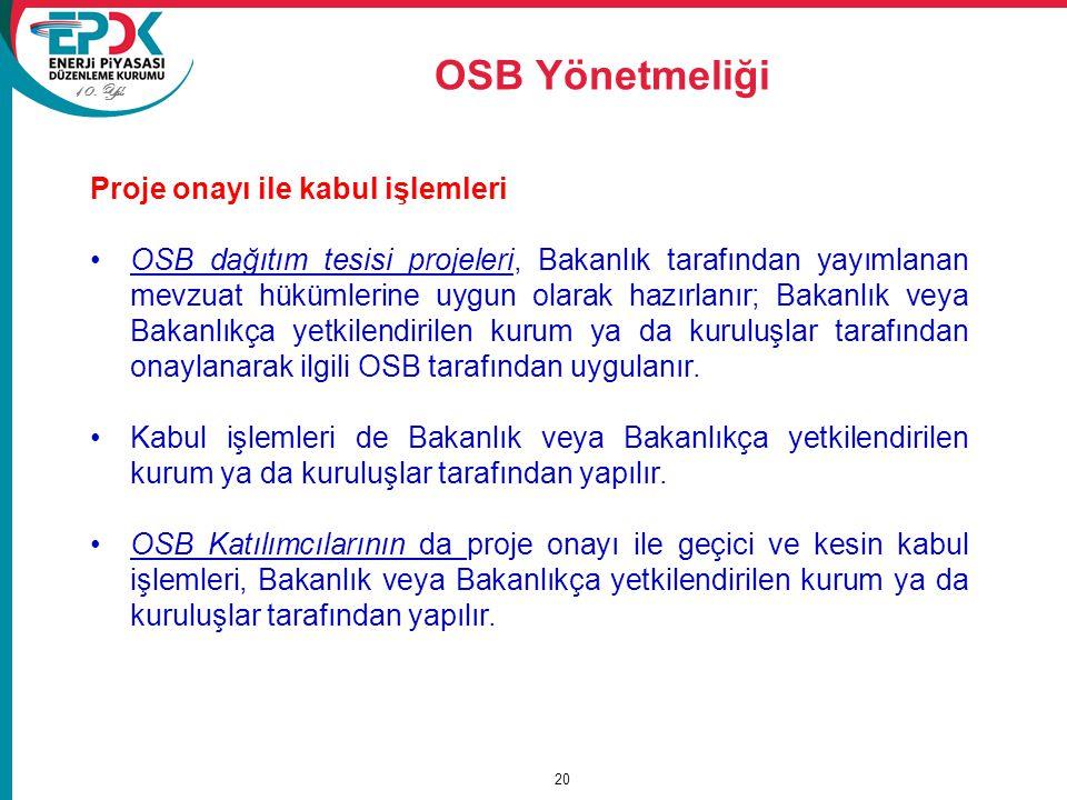 OSB Yönetmeliği Proje onayı ile kabul işlemleri