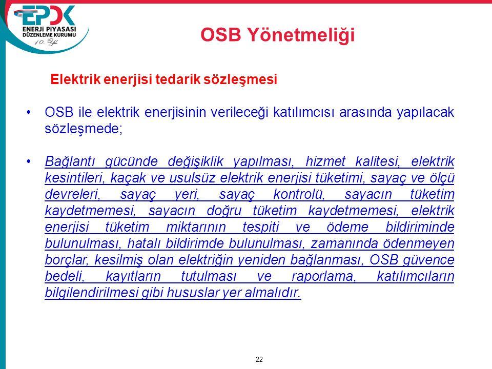 OSB Yönetmeliği Elektrik enerjisi tedarik sözleşmesi