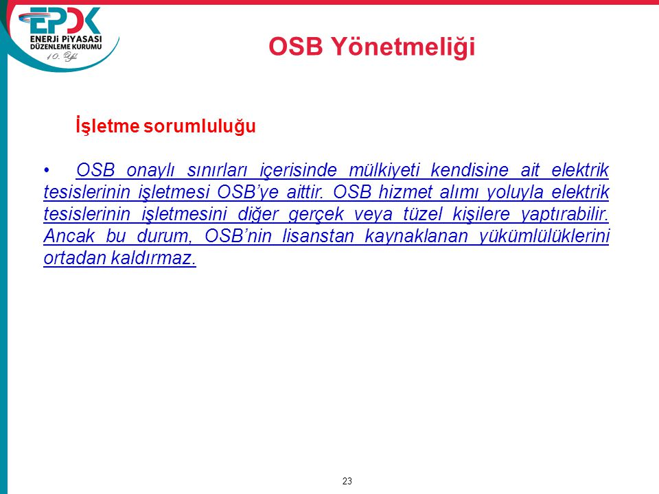 OSB Yönetmeliği İşletme sorumluluğu