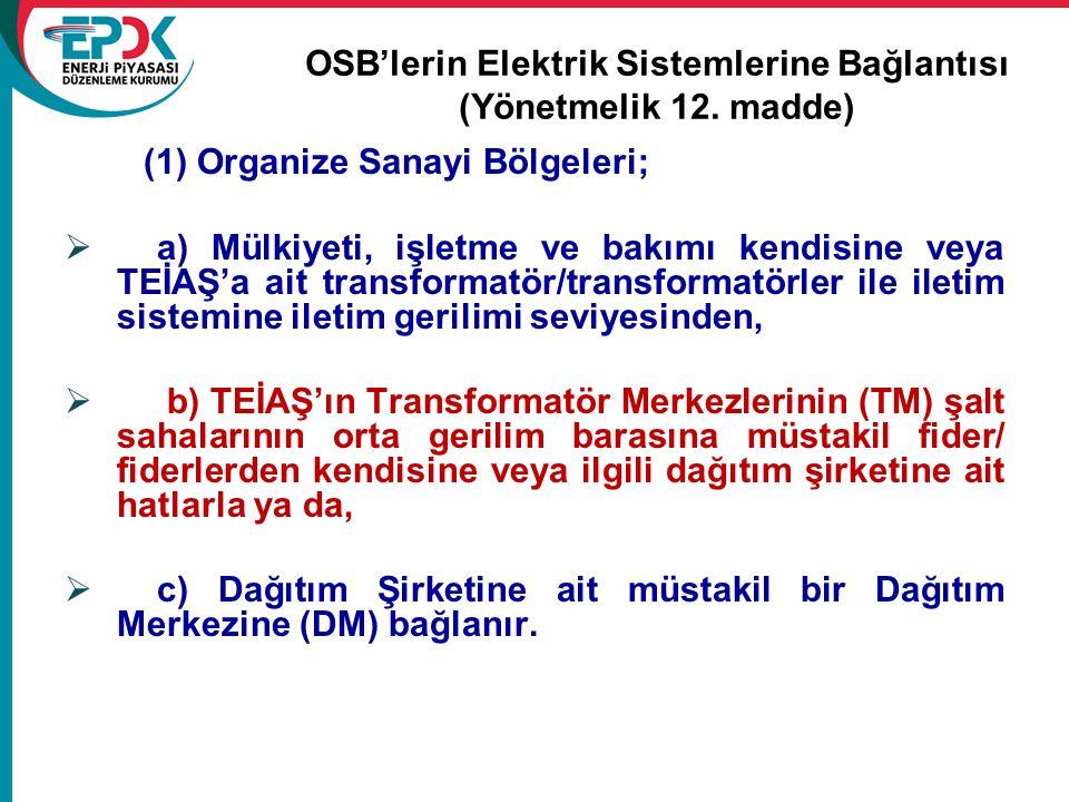 OSB'lerin Elektrik Sistemlerine Bağlantısı (Yönetmelik 12. madde)