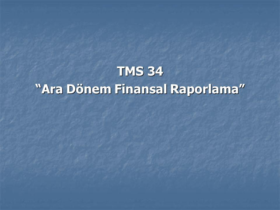 TMS 34 Ara Dönem Finansal Raporlama