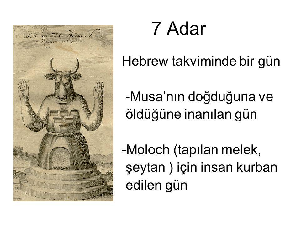 7 Adar Hebrew takviminde bir gün -Musa'nın doğduğuna ve