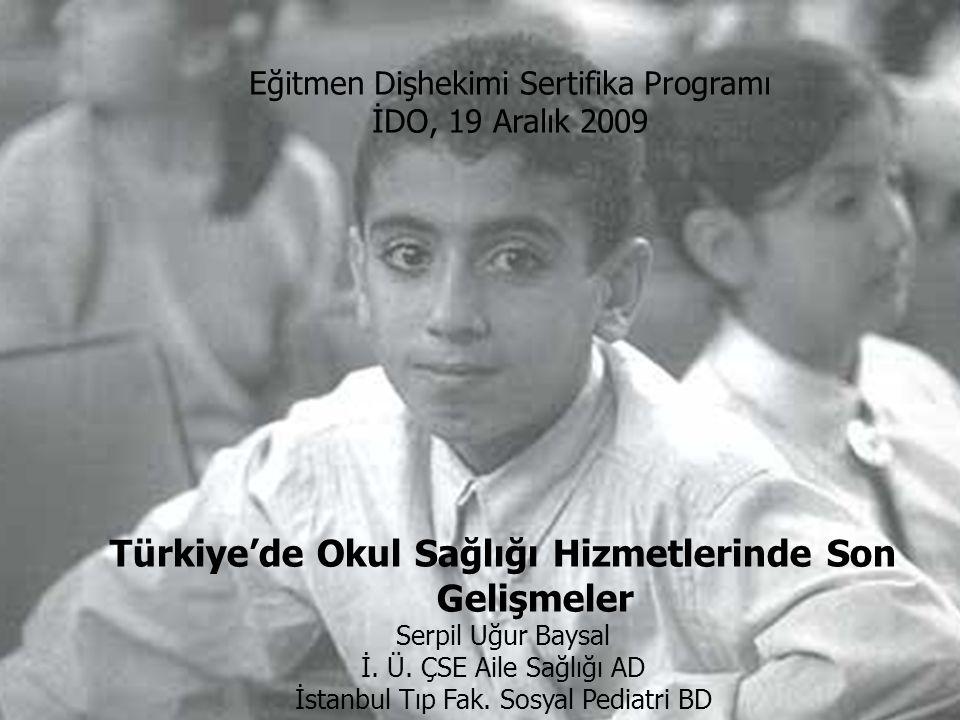 Türkiye'de Okul Sağlığı Hizmetlerinde Son Gelişmeler