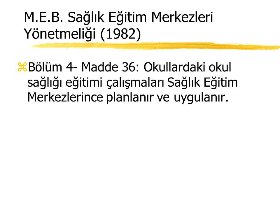M.E.B. Sağlık Eğitim Merkezleri Yönetmeliği (1982)