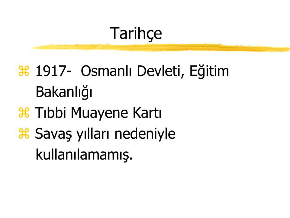 Tarihçe 1917- Osmanlı Devleti, Eğitim Bakanlığı Tıbbi Muayene Kartı