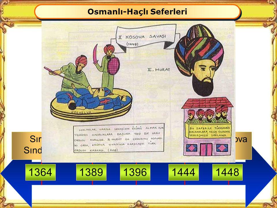 Osmanlı-Haçlı Seferleri