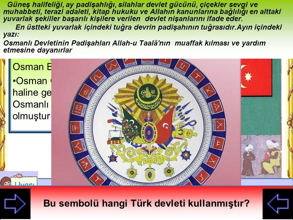 1281 yılında Ertuğrul Gazi ölünce aşiretin başına Osman Bey geçmiştir.