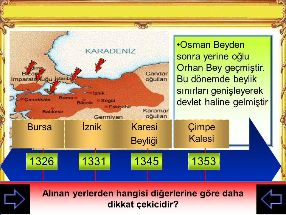 Osman Beyden sonra yerine oğlu Orhan Bey geçmiştir
