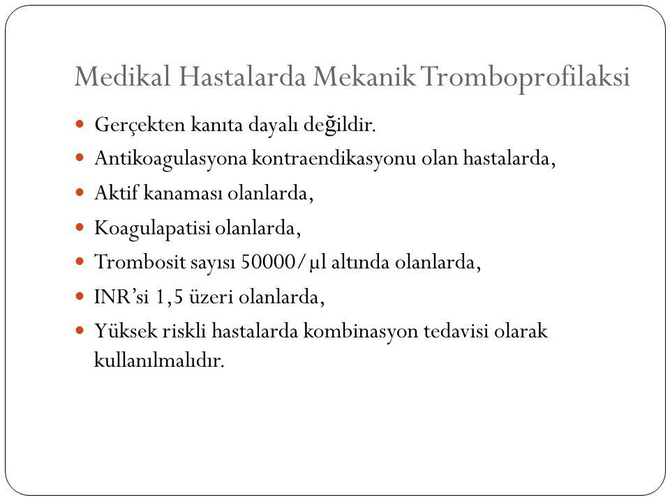 Medikal Hastalarda Mekanik Tromboprofilaksi