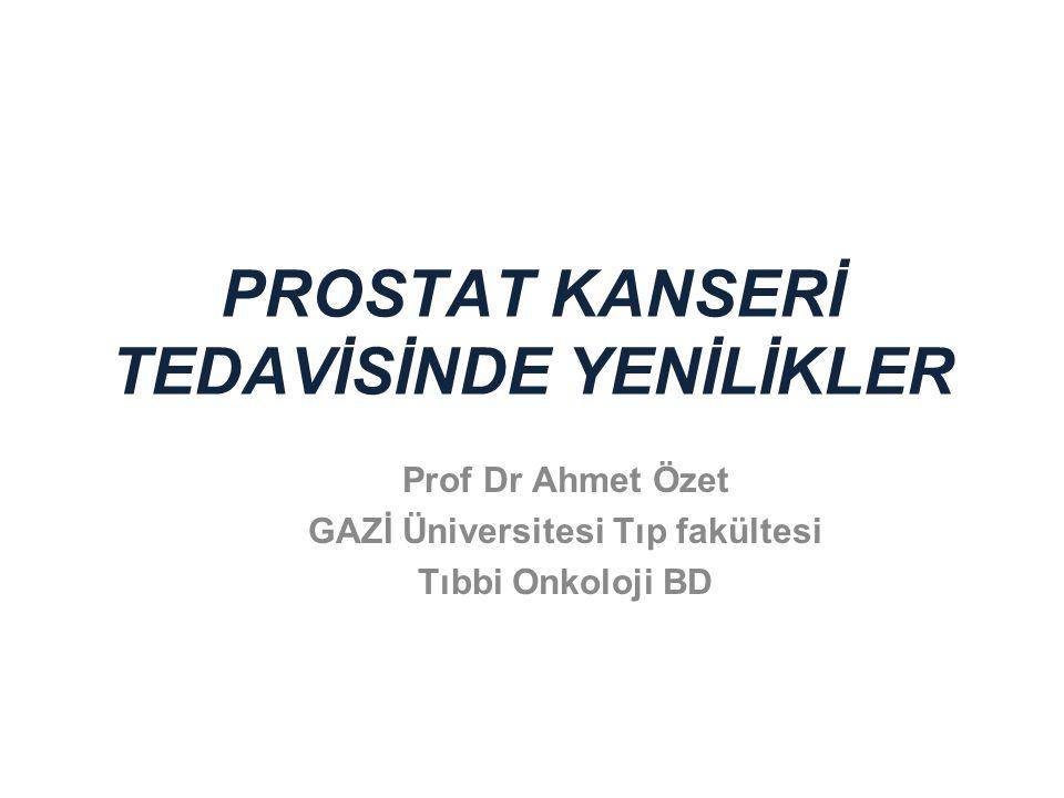 PROSTAT KANSERİ TEDAVİSİNDE YENİLİKLER