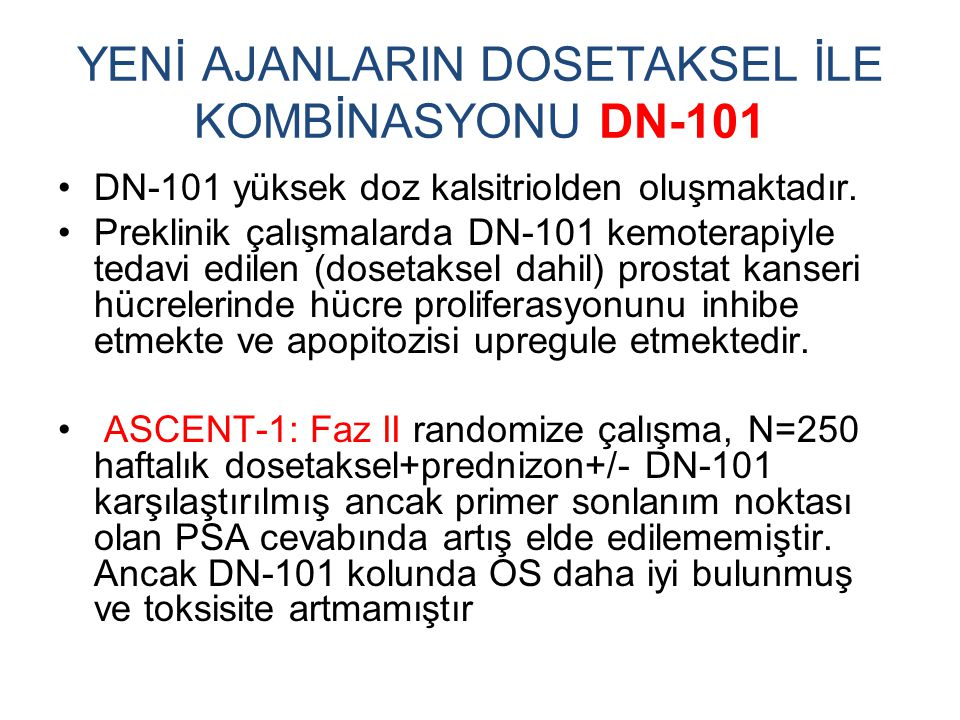 YENİ AJANLARIN DOSETAKSEL İLE KOMBİNASYONU DN-101