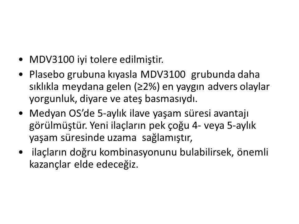MDV3100 iyi tolere edilmiştir.