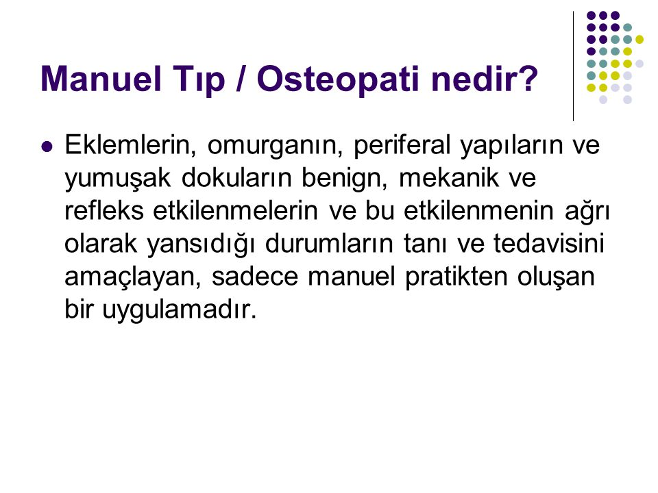 Manuel Tıp / Osteopati nedir