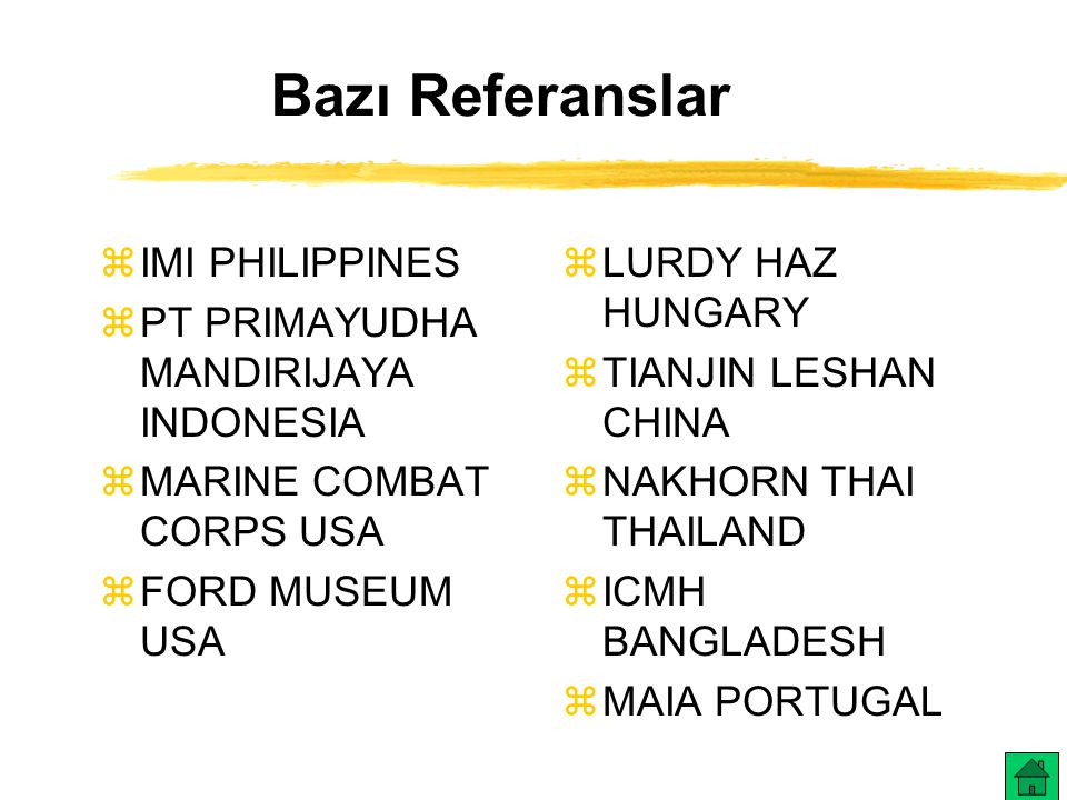 Bazı Referanslar IMI PHILIPPINES PT PRIMAYUDHA MANDIRIJAYA INDONESIA