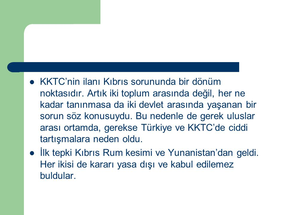 KKTC'nin ilanı Kıbrıs sorununda bir dönüm noktasıdır