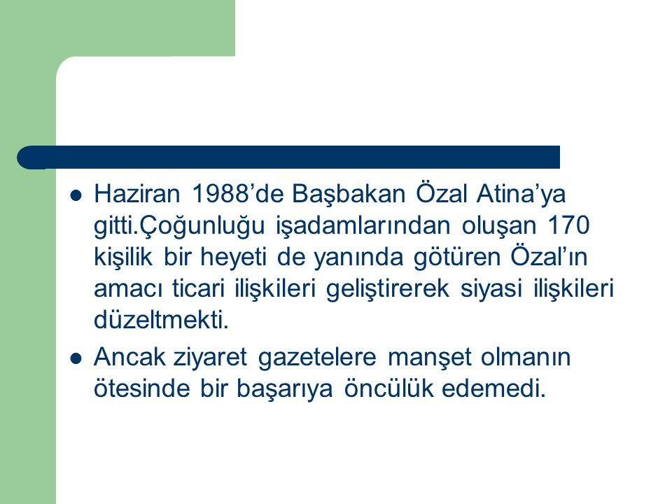 Haziran 1988'de Başbakan Özal Atina'ya gitti