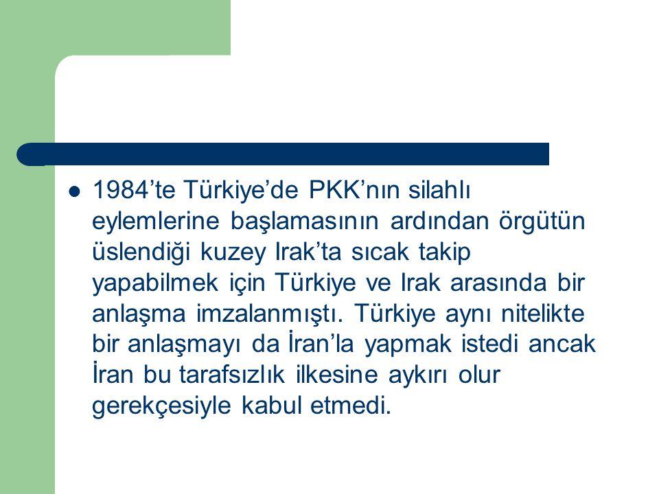 1984'te Türkiye'de PKK'nın silahlı eylemlerine başlamasının ardından örgütün üslendiği kuzey Irak'ta sıcak takip yapabilmek için Türkiye ve Irak arasında bir anlaşma imzalanmıştı.
