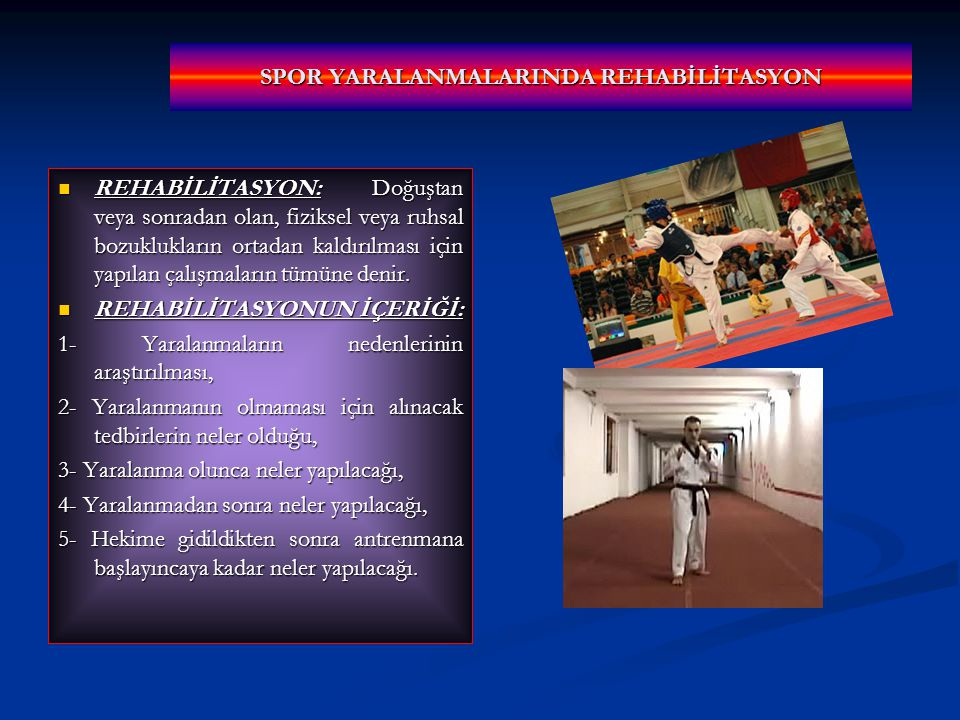SPOR YARALANMALARINDA REHABİLİTASYON