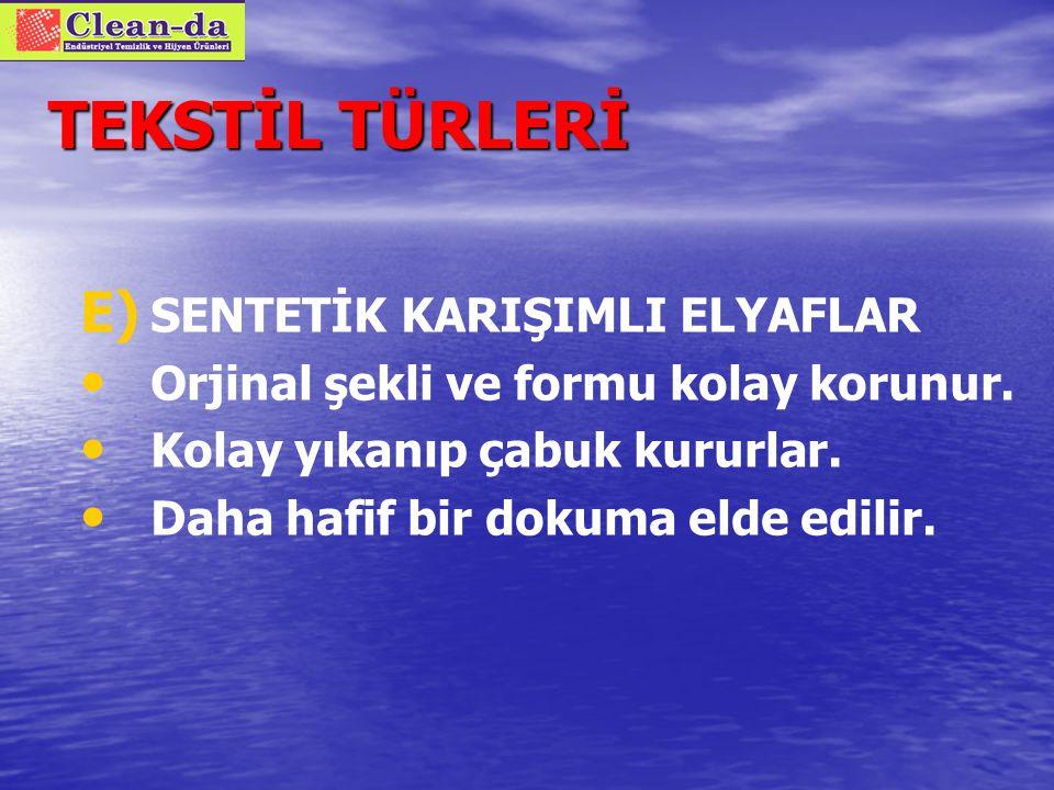 TEKSTİL TÜRLERİ SENTETİK KARIŞIMLI ELYAFLAR