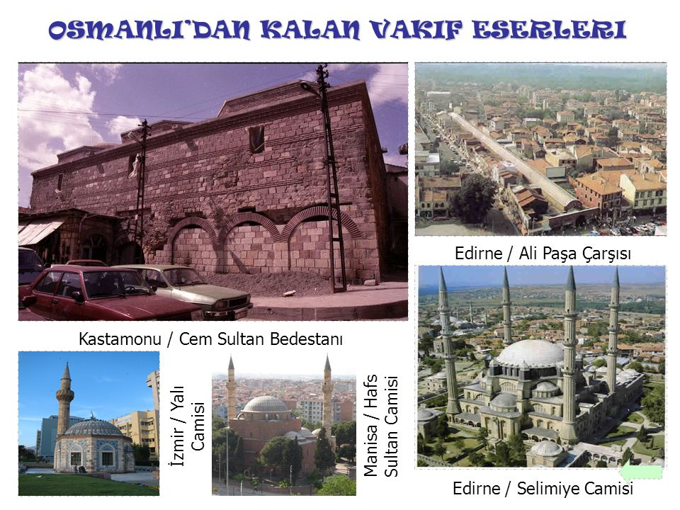 OSMANLI'DAN KALAN VAKIF ESERLERI