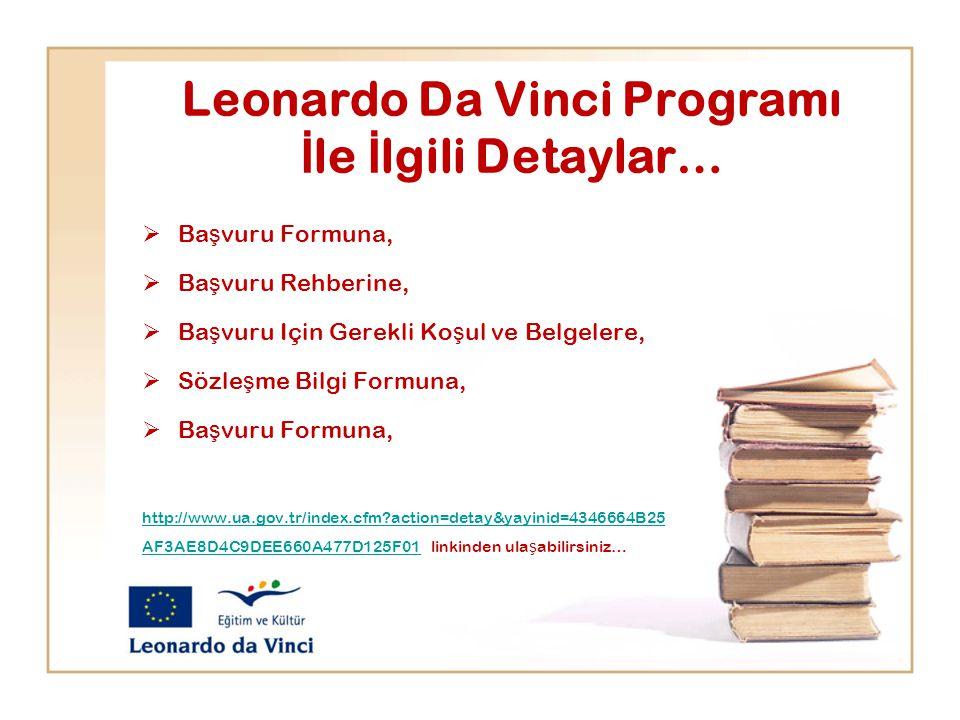 Leonardo Da Vinci Programı İle İlgili Detaylar…