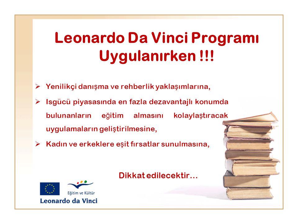 Leonardo Da Vinci Programı Uygulanırken !!!