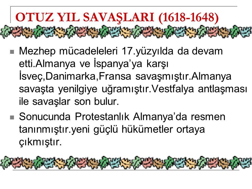 OTUZ YIL SAVAŞLARI (1618-1648)