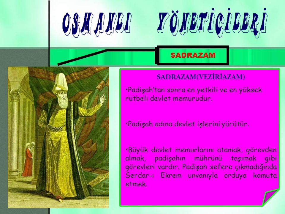 SADRAZAM(VEZİRİAZAM)