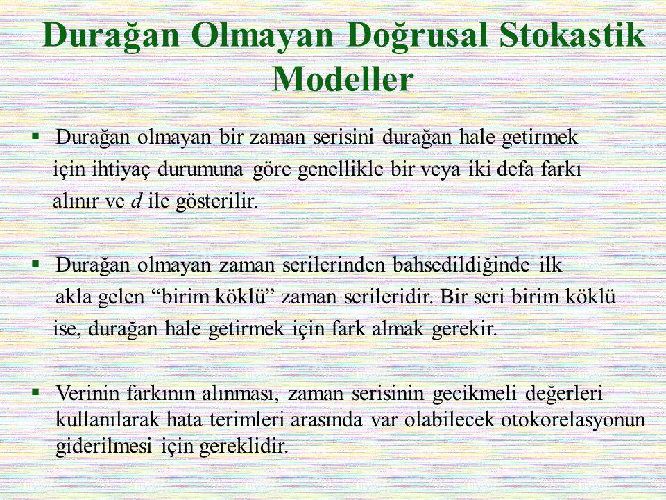Durağan Olmayan Doğrusal Stokastik Modeller