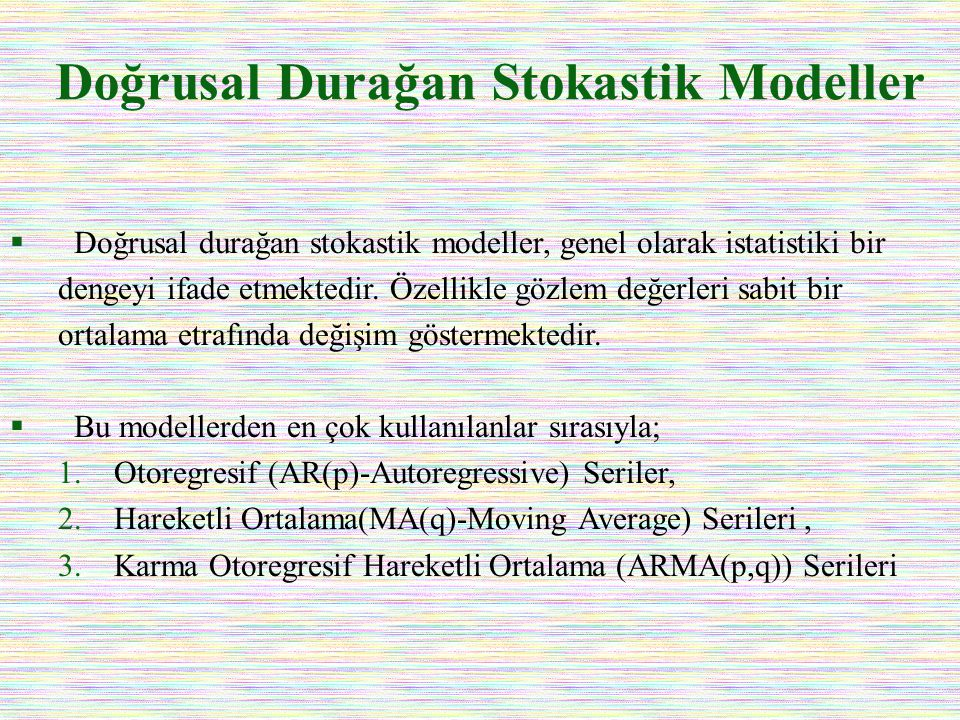 Doğrusal Durağan Stokastik Modeller