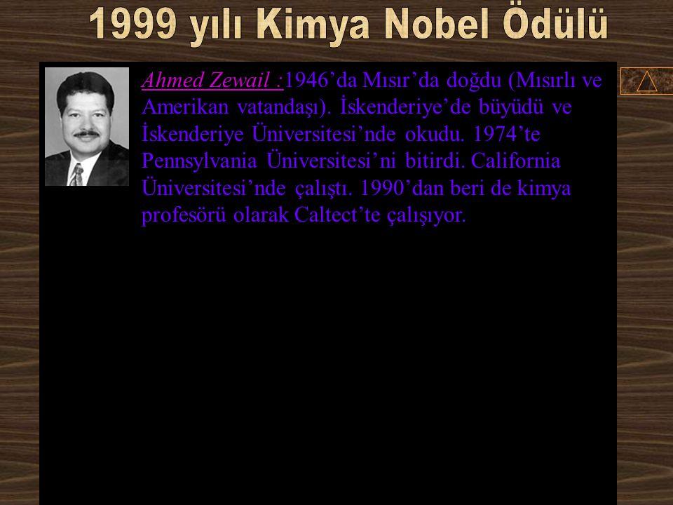 1999 yılı Kimya Nobel Ödülü