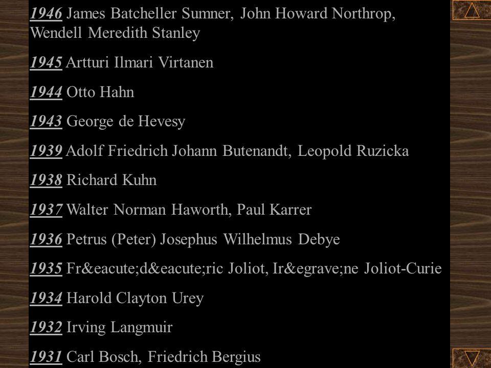 1946 James Batcheller Sumner, John Howard Northrop, Wendell Meredith Stanley