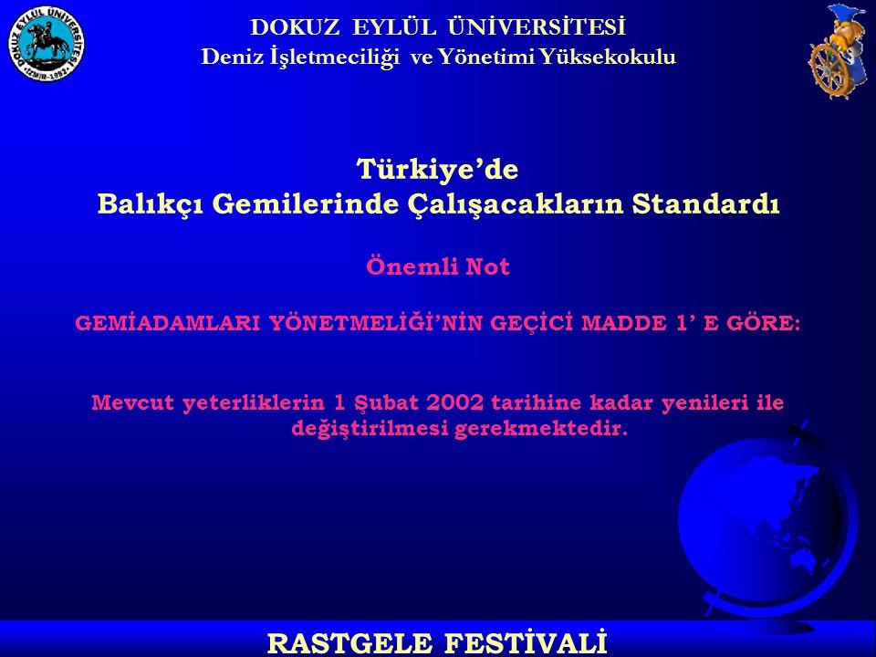 Türkiye'de Balıkçı Gemilerinde Çalışacakların Standardı