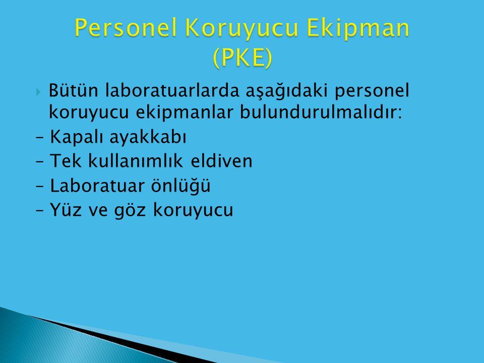 Personel Koruyucu Ekipman (PKE)