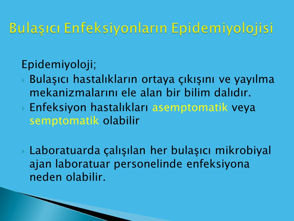Bulaşıcı Enfeksiyonların Epidemiyolojisi