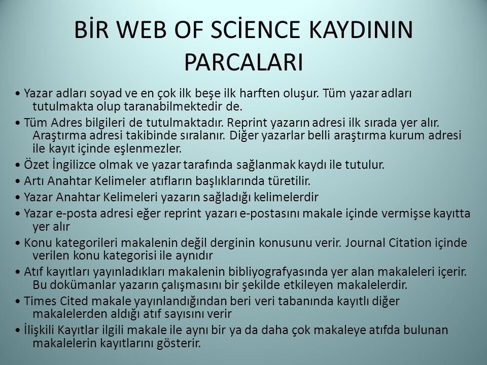 BİR WEB OF SCİENCE KAYDININ PARCALARI