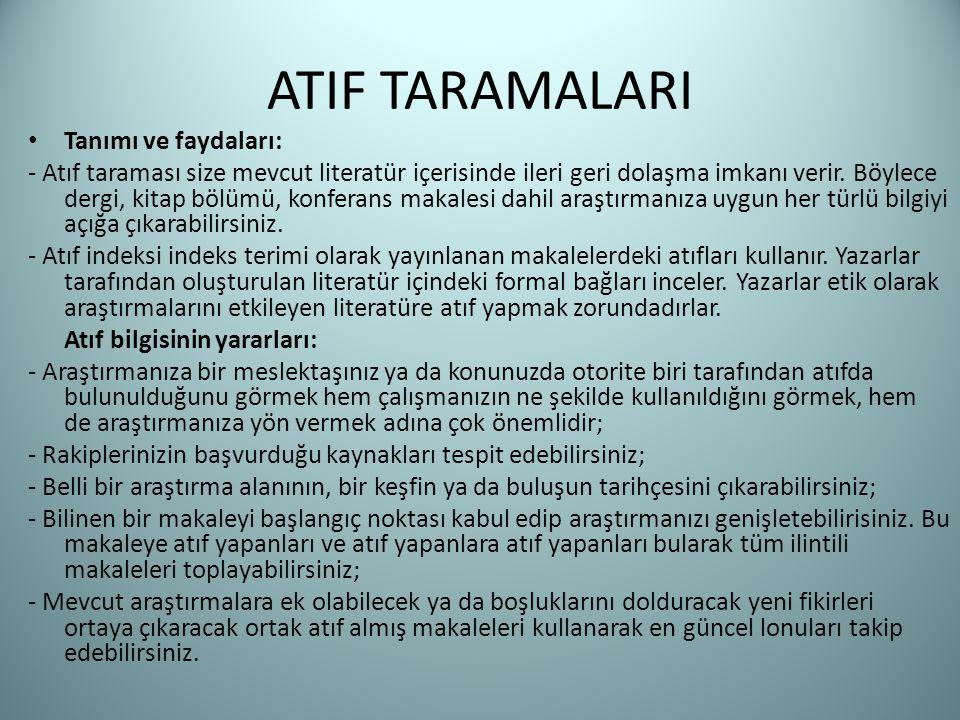 ATIF TARAMALARI Tanımı ve faydaları: