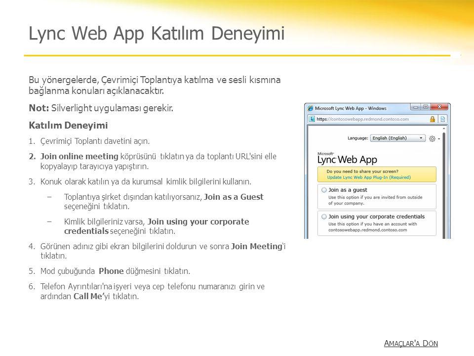 Lync Web App Katılım Deneyimi