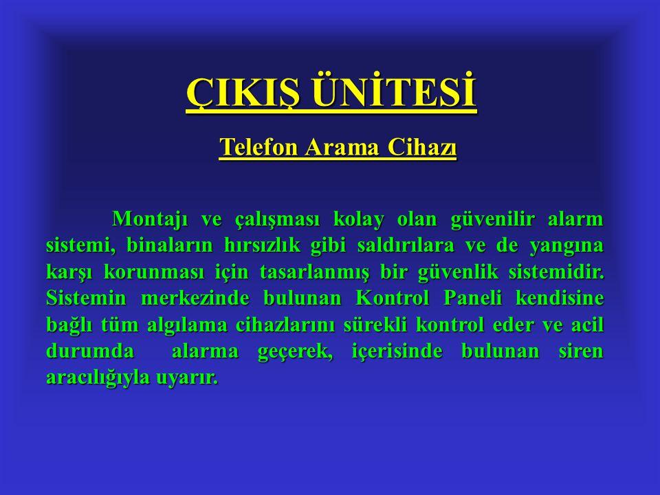 ÇIKIŞ ÜNİTESİ Telefon Arama Cihazı